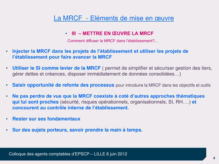 La MRCF  - Eléments de mise en œuvre
