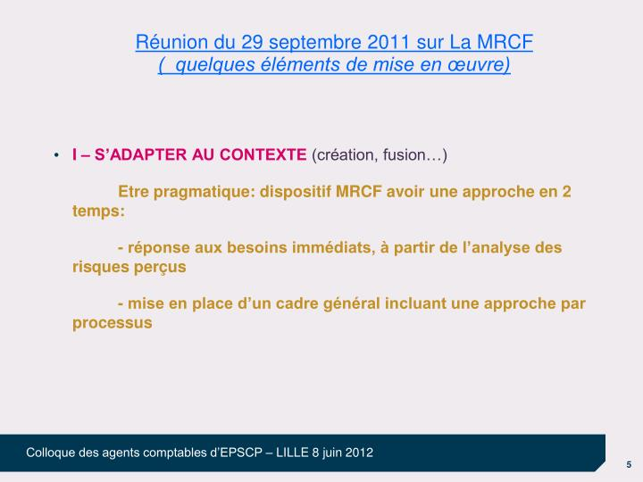 Réunion du 29 septembre 2011 sur La MRCF