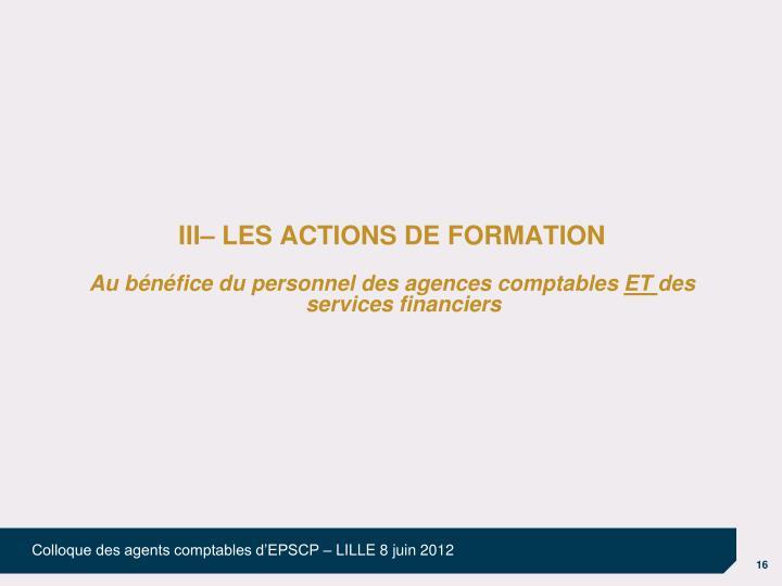III– LES ACTIONS DE FORMATION