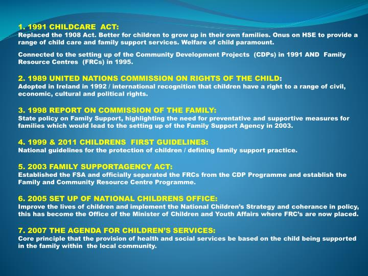 1. 1991 CHILDCARE  ACT: