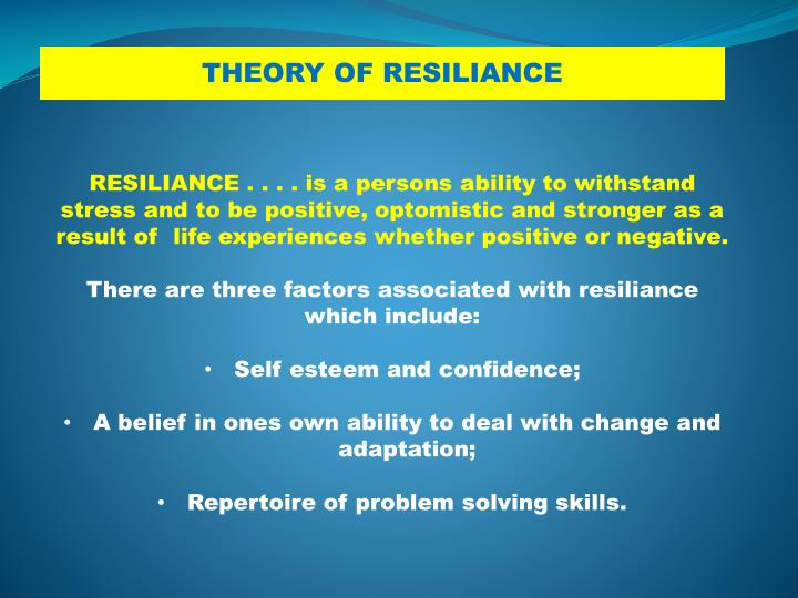 THEORY OF RESILIANCE