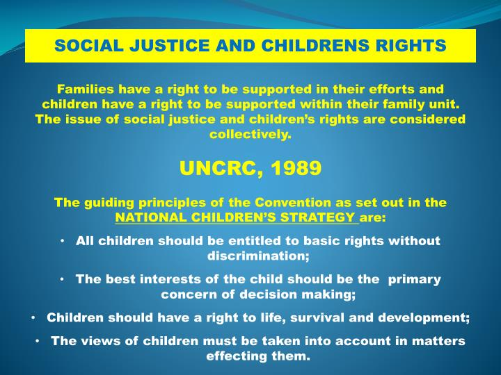 SOCIAL JUSTICE AND CHILDRENS RIGHTS