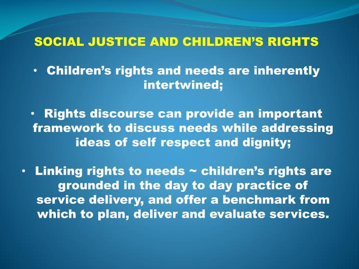 SOCIAL JUSTICE AND CHILDREN'S RIGHTS