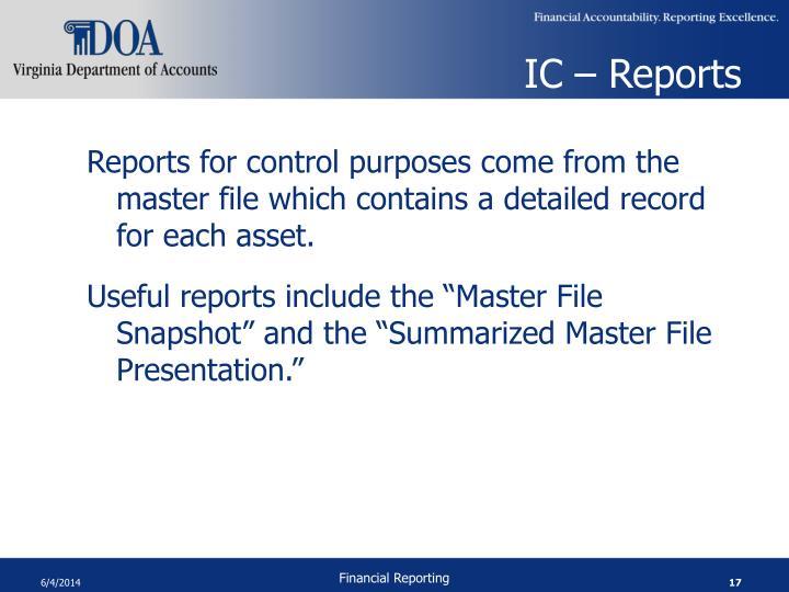 IC – Reports