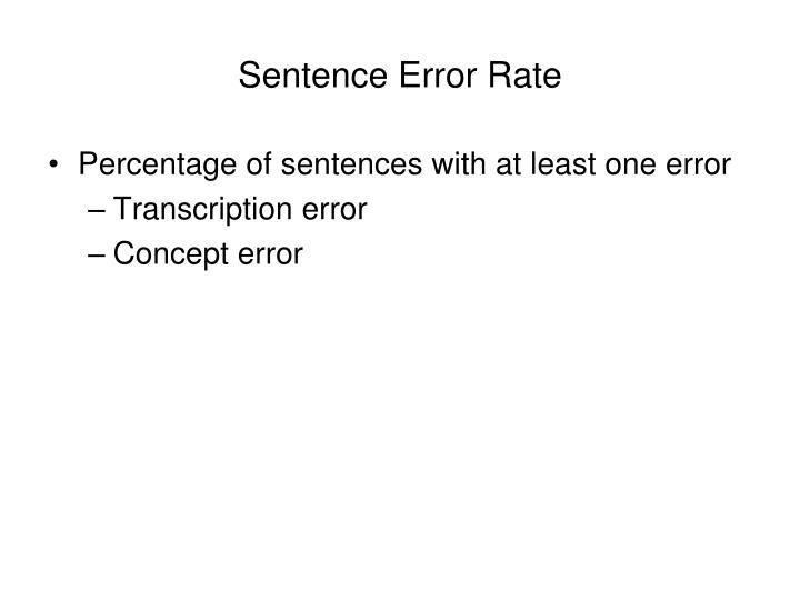 Sentence Error Rate