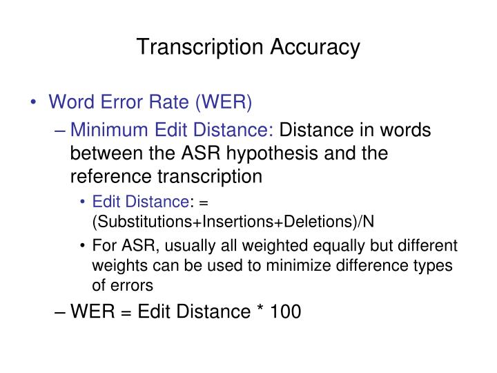 Transcription Accuracy