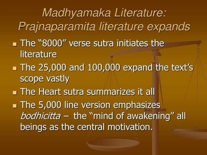 Madhyamaka Literature: Prajnaparamita literature expands