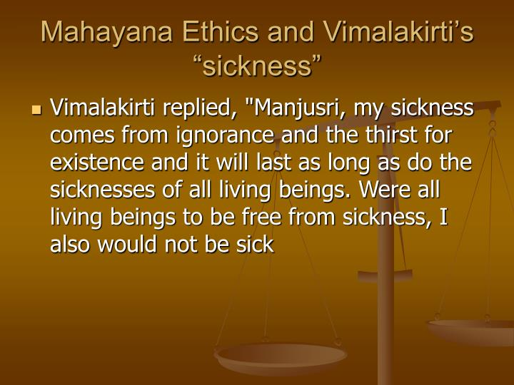 "Mahayana Ethics and Vimalakirti's ""sickness"""