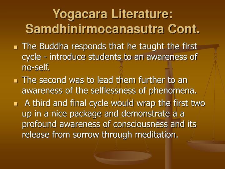 Yogacara Literature: Samdhinirmocanasutra Cont.