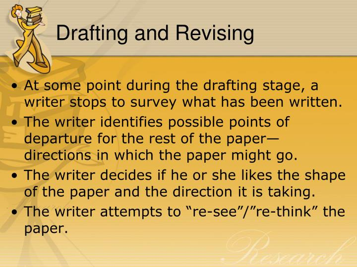 Drafting and Revising