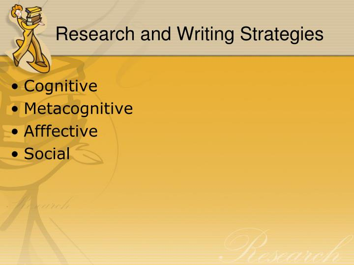 Research and Writing Strategies