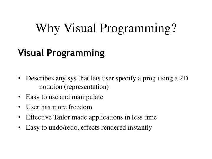 Why Visual Programming?