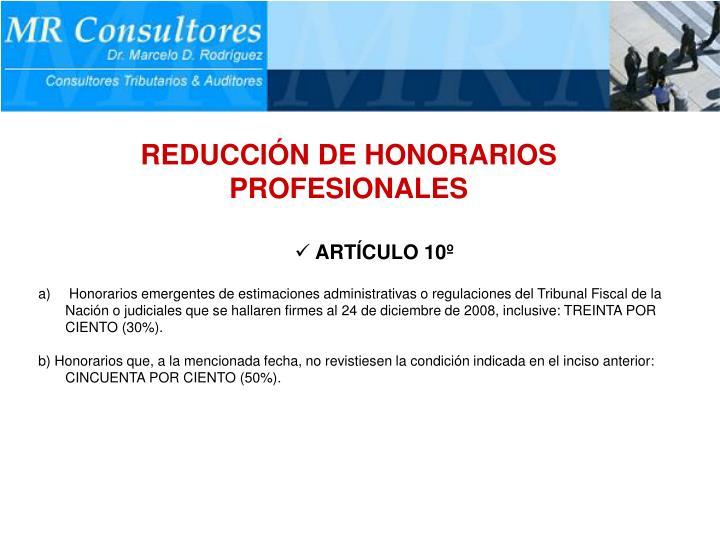 REDUCCIÓN DE HONORARIOS PROFESIONALES