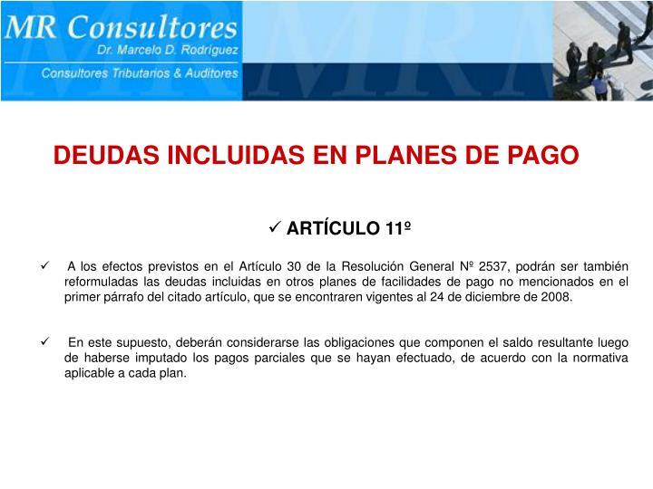 DEUDAS INCLUIDAS EN PLANES DE PAGO