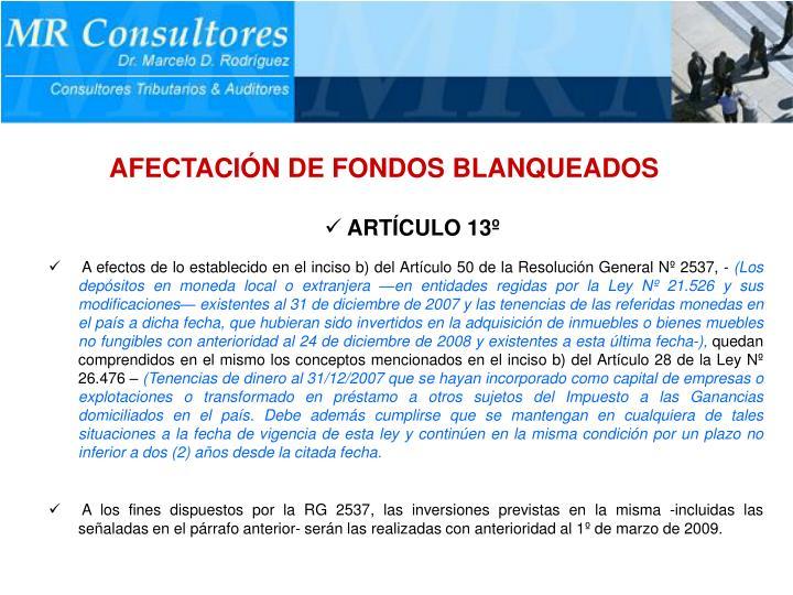 AFECTACIÓN DE FONDOS BLANQUEADOS