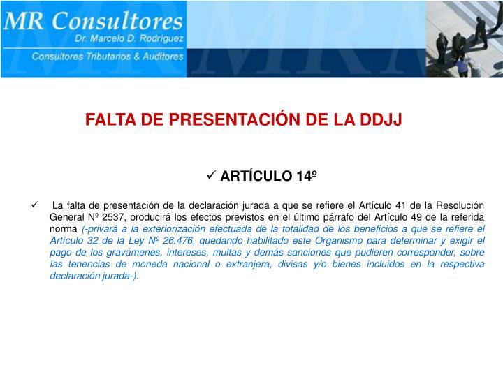 FALTA DE PRESENTACIÓN DE LA DDJJ