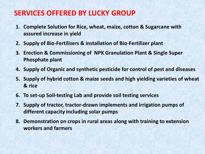 SERVICES OFFERED BY LUCKY GROUP