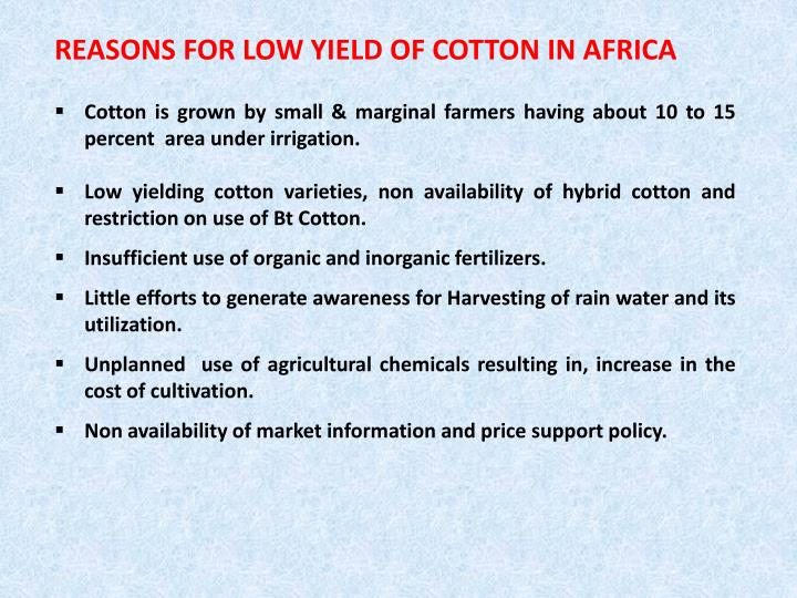 REASONS FOR LOW YIELD OF COTTON IN AFRICA