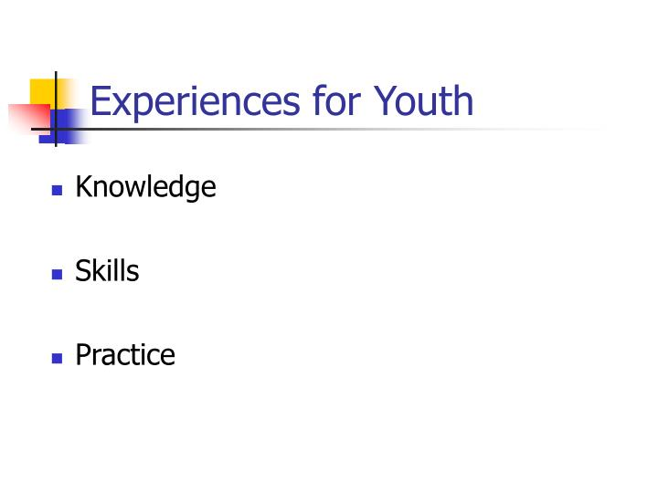 Experiences for Youth