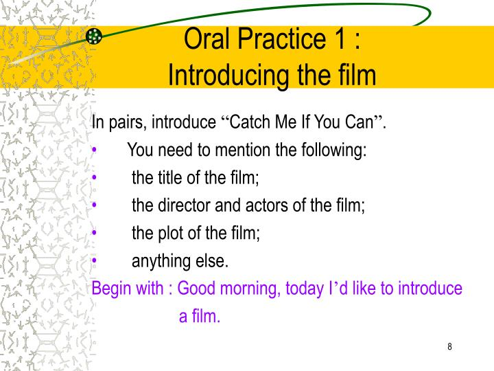 Oral Practice 1 :