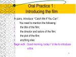 oral practice 1 introducing the film