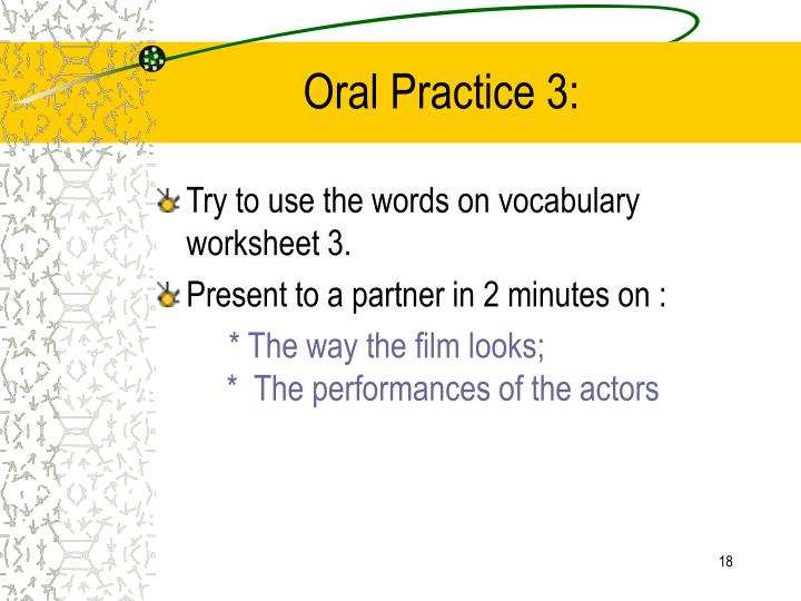 Oral Practice 3:
