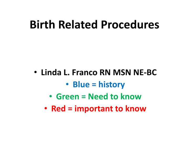 Birth related procedures