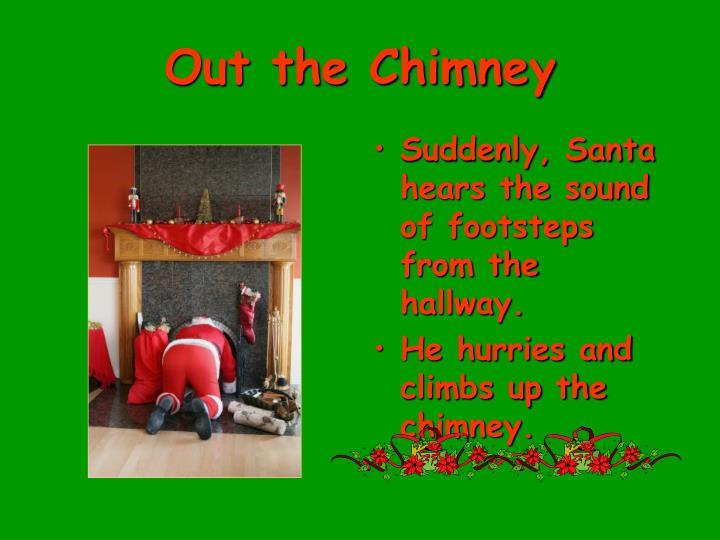 Out the Chimney