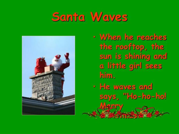 Santa Waves