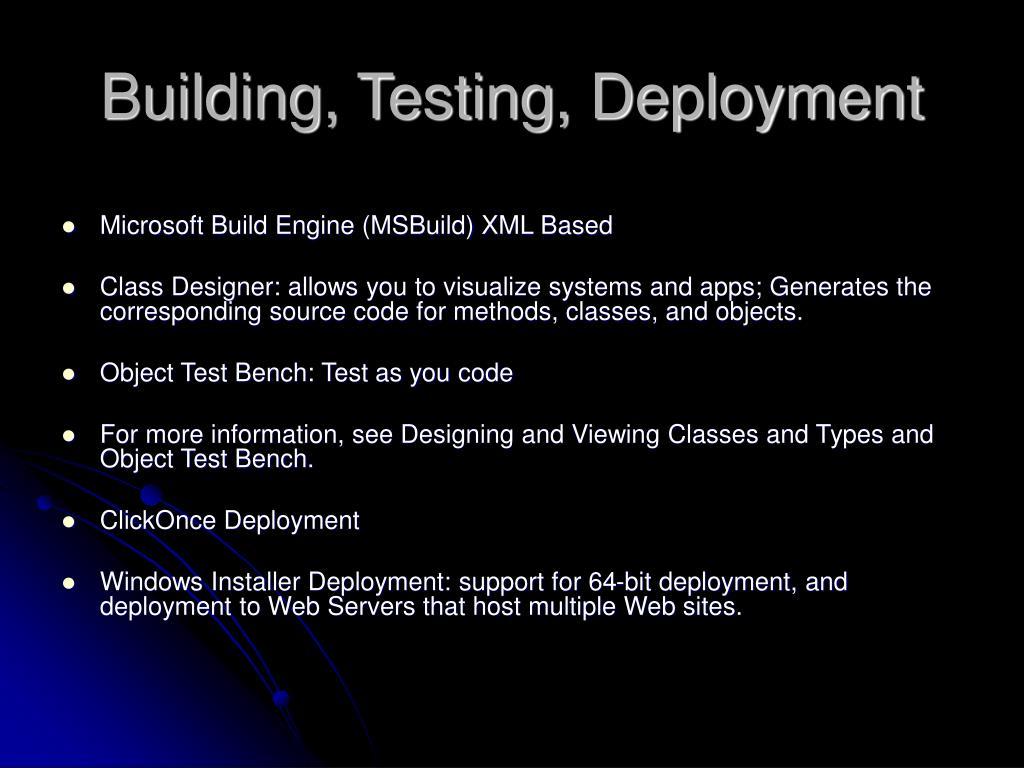 Building, Testing, Deployment