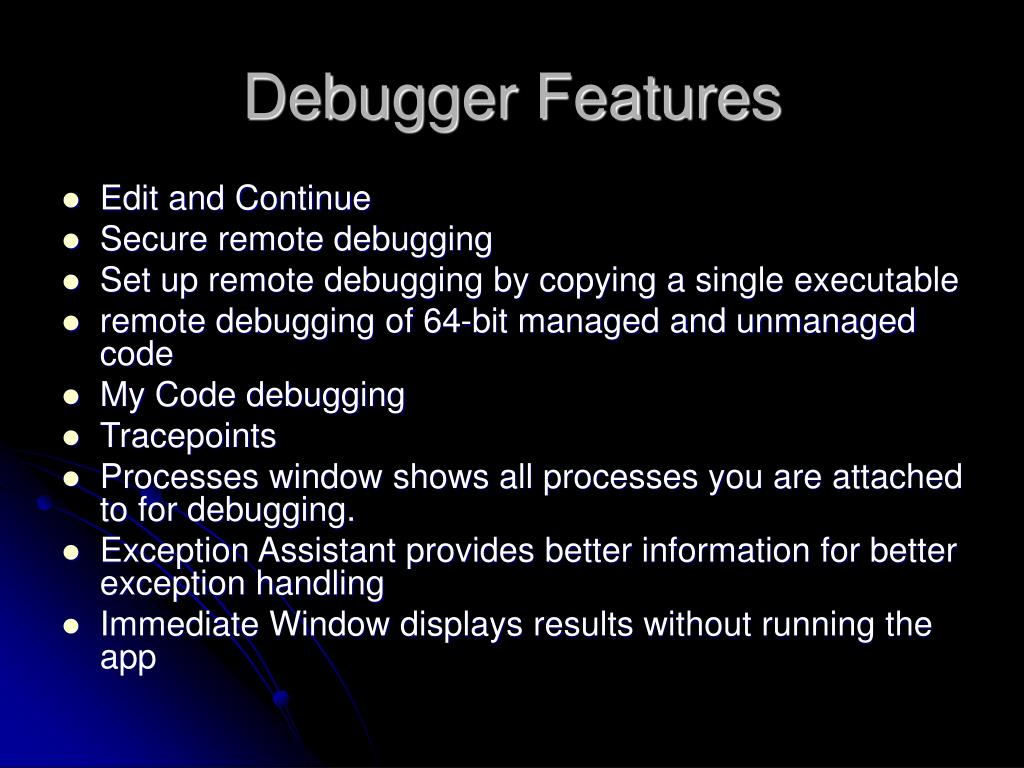 Debugger Features