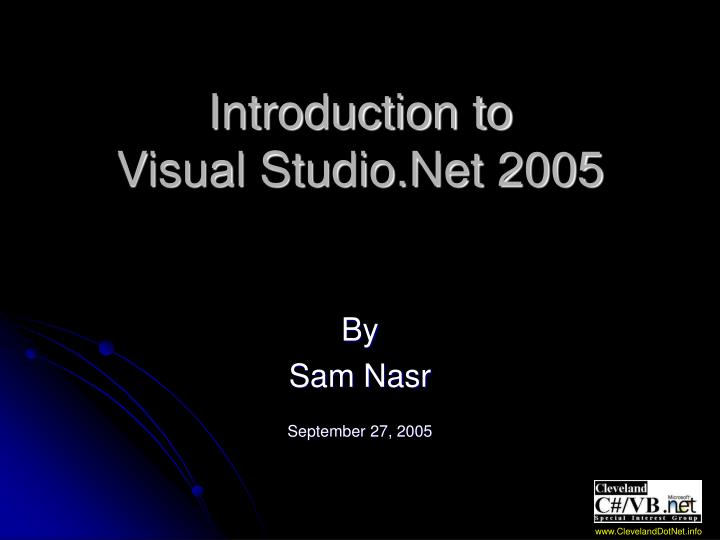 Introduction to visual studio net 2005 l.jpg