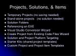 projects solutions items