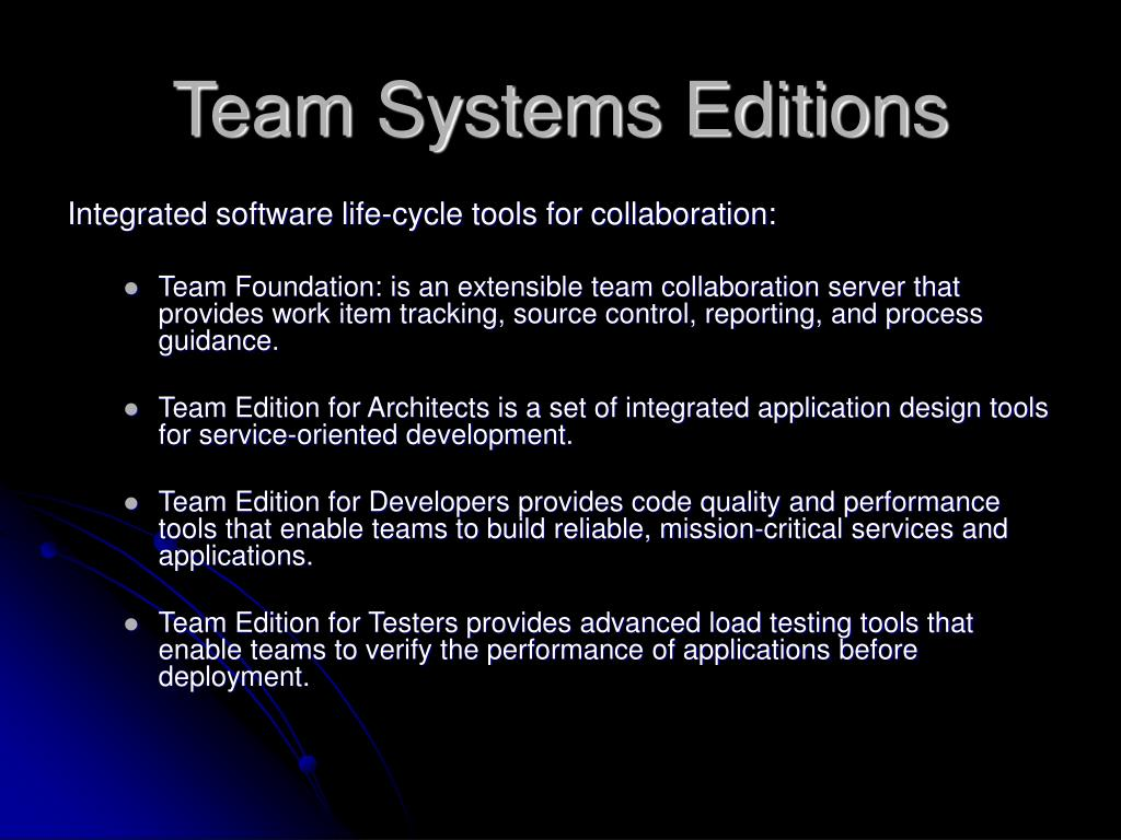 Team Systems Editions