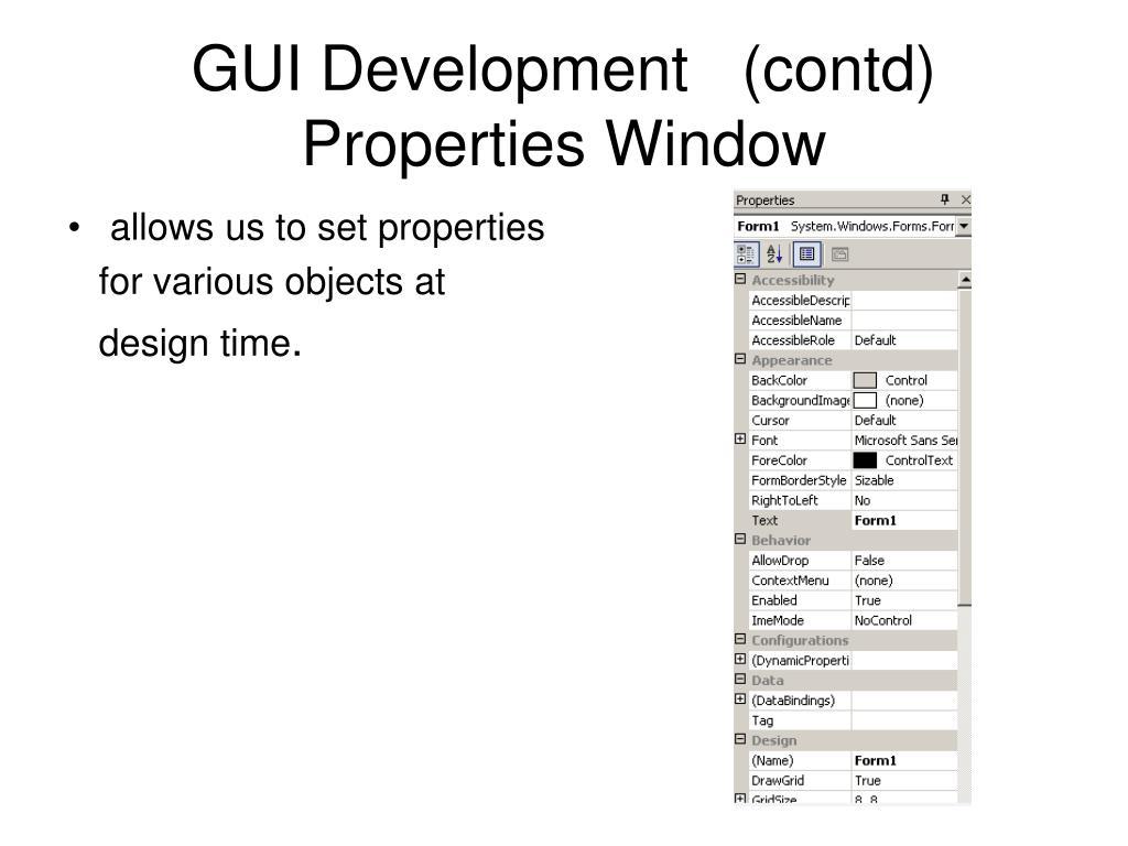 GUI Development   (contd)