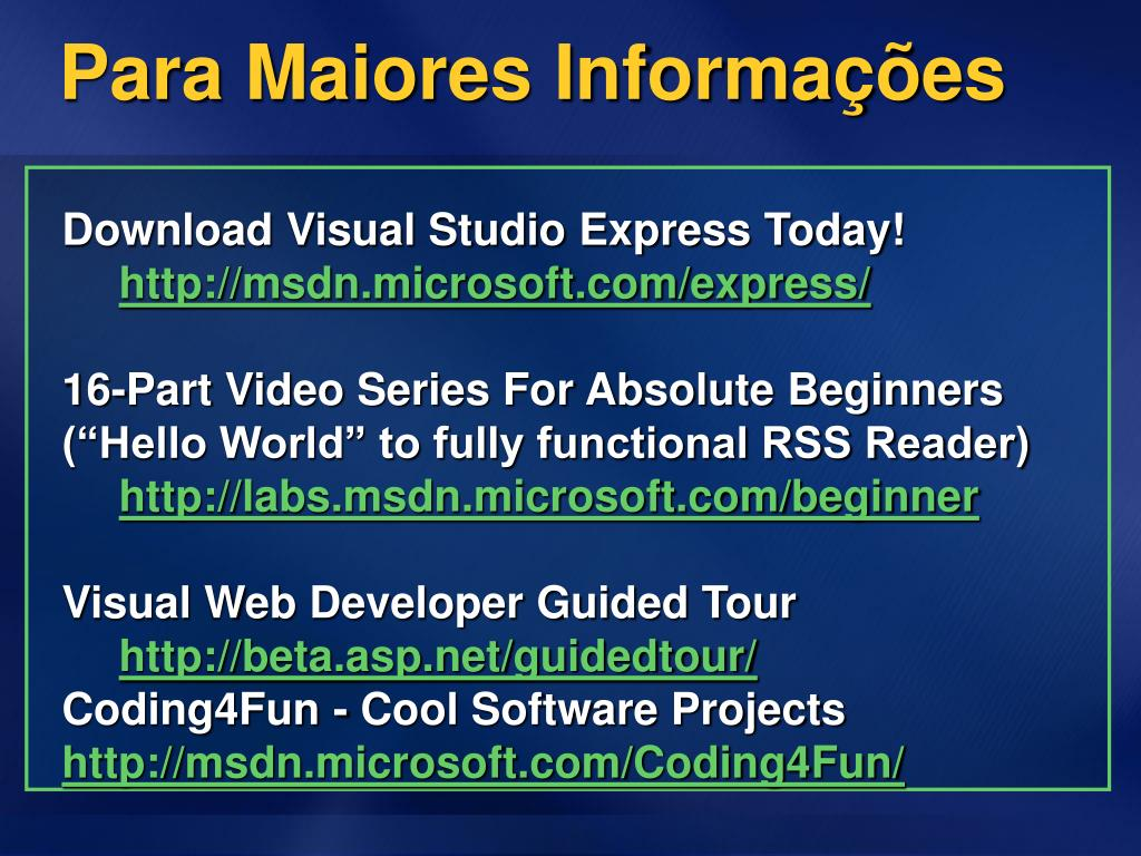 Download Visual Studio Express Today!