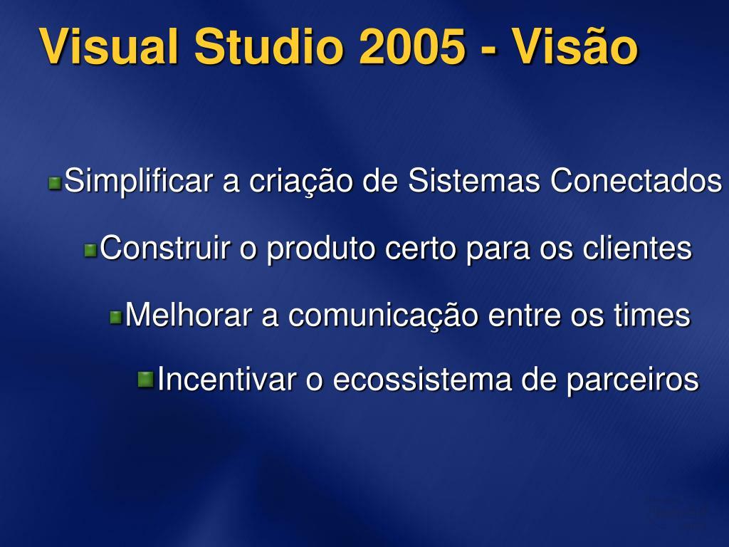 Visual Studio 2005 - Visão