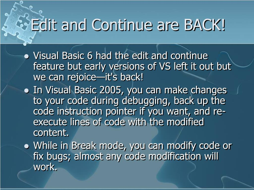 Edit and Continue are BACK!