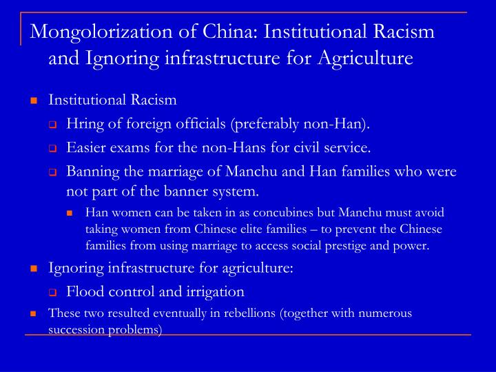 Mongolorization of China: Institutional Racism and Ignoring infrastructure for Agriculture