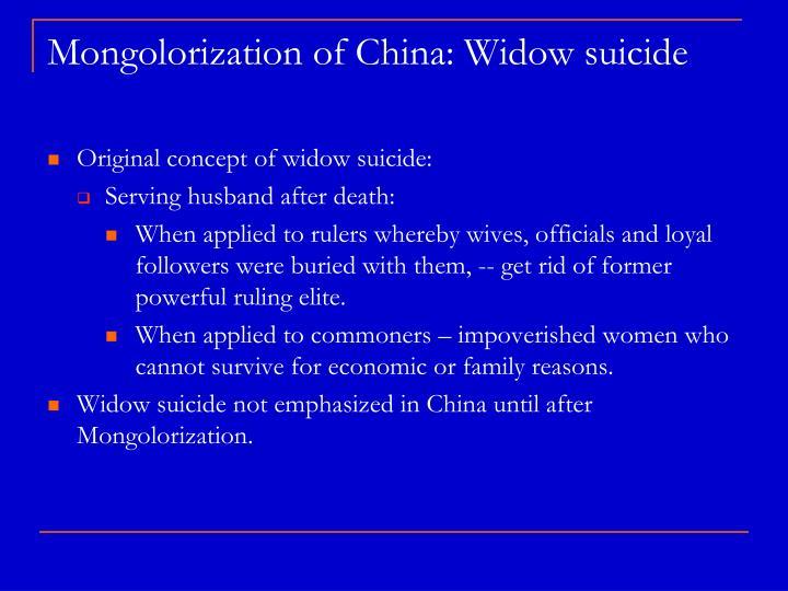Mongolorization of China: Widow suicide