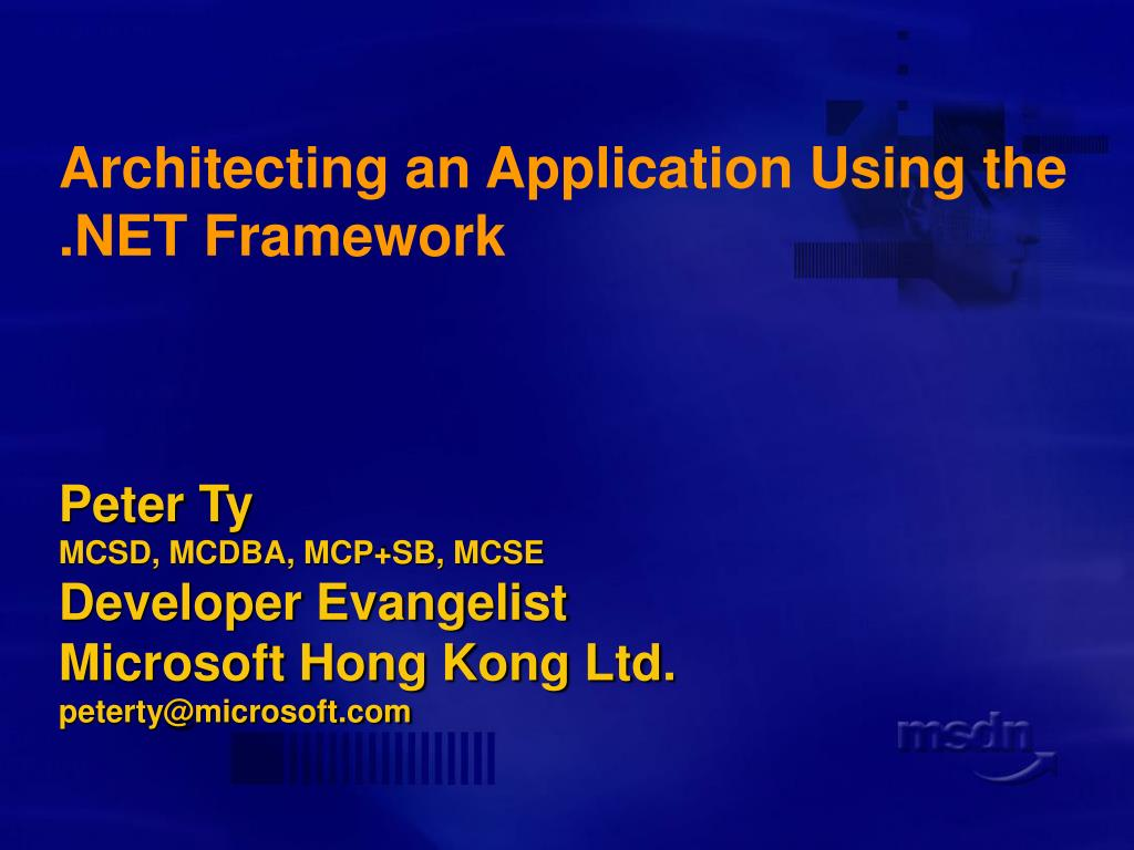 Architecting an Application Using the .NET Framework