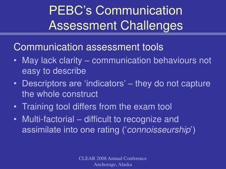 PEBC's Communication Assessment Challenges