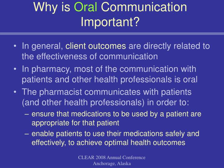 Why is oral communication important