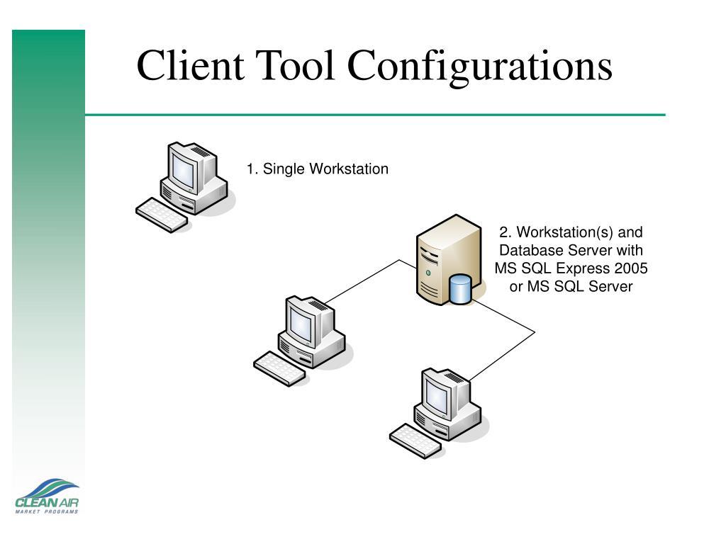 Client Tool Configurations