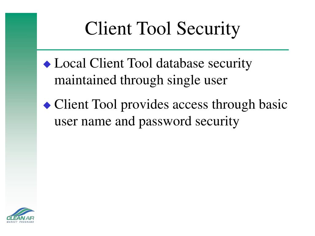 Client Tool Security