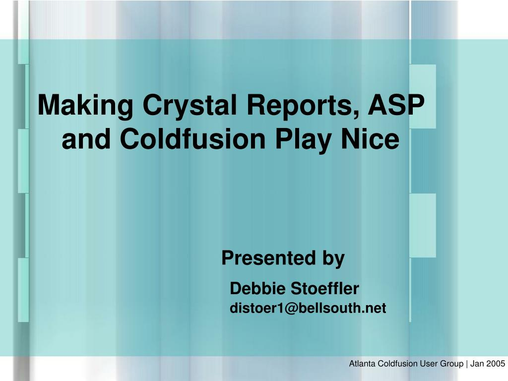 Making Crystal Reports, ASP and Coldfusion Play Nice