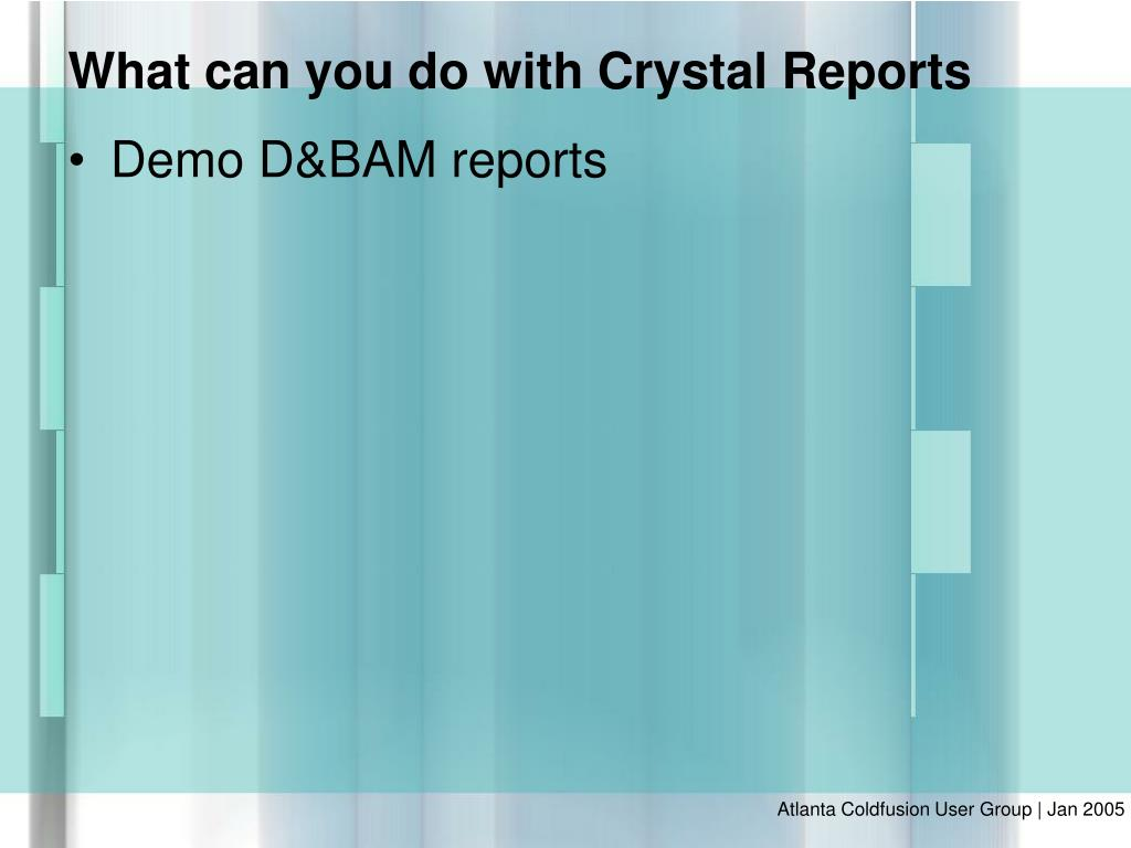 Demo D&BAM reports