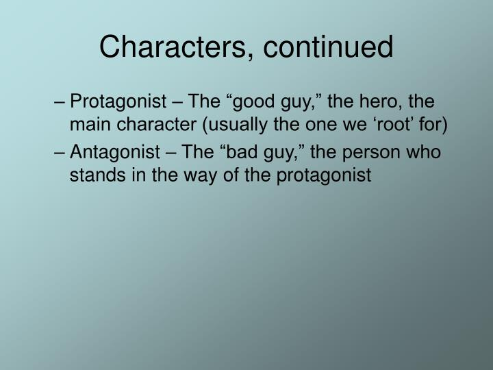 Characters, continued