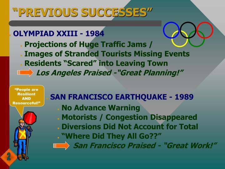 """""""PREVIOUS SUCCESSES"""""""