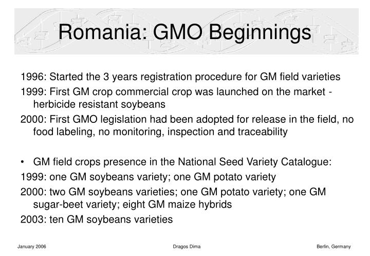 Romania gmo beginnings l.jpg